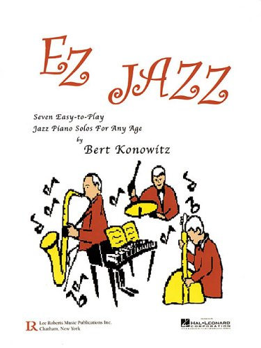 EZ Jazz: Seven Easy-to-Play Jazz Piano Solos for Any Age (Pace Piano Education)