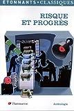 echange, troc Marc Bussière, Jérôme Destaing, Philippe Labaune - Risque et progrès