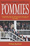 img - for Pommies: England Cricket Through an Australian Lens by William Buckland (2008-04-14) book / textbook / text book