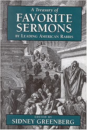 A Treasury of Favorite Sermons by Leading American Rabbis written by Sidney Greenberg