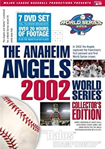 The Anaheim Angels 2002 World Series Collectors Edition