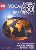 English Vocabulary Quick Reference: A Dictionary Arranged by Word Roots (0965913805) by Roger S. Crutchfield