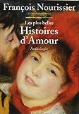 Les Plus belles histoires d'amour (French Edition) (2226085432) by Nourissier, François
