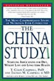 { { [ THE CHINA STUDY: THE MOST COMPREHENSIVE STUDY OF NUTRITION EVER CONDUCTED AND THE STARTLING IMPLICATIONS FOR DIET, WEIGHT LOSS AND LONG ] By Campbell, Thomas M., II ( Author ) May - 2006 [ Paperback ]
