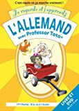 Je regarde et j'apprends l'allemand avec Professor Toto 1�re partie  Eric va � l��cole (German and French Edition)