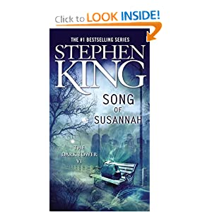 Song of Susannah (The Dark Tower, Book 6) by Stephen King and Darrel Anderson