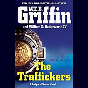 The Traffickers | [W. E. B. Griffin]