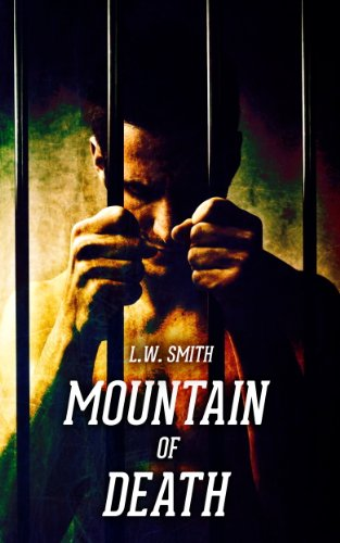 Book: Mountain of Death (Death Series) by L W Smith