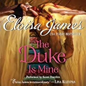 The Duke Is Mine | [Eloisa James]