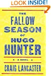 The Fallow Season of Hugo Hunter