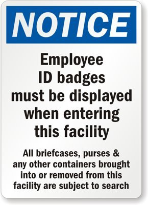 Notice : Employee ID Badges Must Be Displayed When