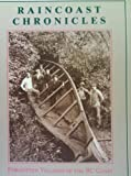 img - for Raincoast Chronicles 11: Forgotten Villages of the BC Coast book / textbook / text book