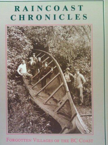 Raincoast Chronicles 11: Forgotten Villages of the BC Coast