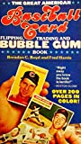 "The Great American Baseball Card Flipping, Trading And Bubblegum Book: ""The Spinal Tap Of Baseball Books."""