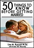 50 Things to Know Before Getting Married: Wedding Planning Ideas to Create a Beautiful and Affordable Wedding