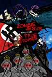 img - for Zombie Jesus and Other True Stories book / textbook / text book
