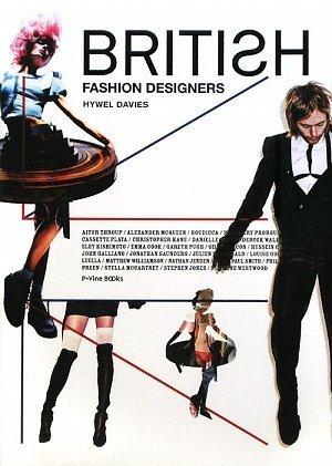 ブリティッシュ・ファッション・デザイナーズ ステラマッカートニーからイーリーキシモトまで