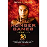 The Hunger Games - 2. Løbeild [The Hunger Games - 2. Wildfire] | Suzanne Collins,Camilla Schierbeck (translator)