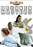 The Martial Arts Essentials, Vol. 6: Drunken Masters