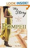 Pompeii - a Roman Girl's Diary AD 78 (My Story)