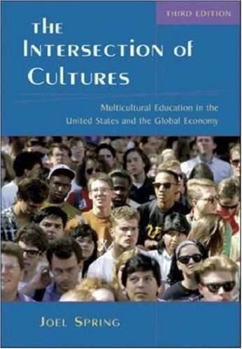 The Intersection of Cultures: Multicultural Education in the United States and the Global Economy