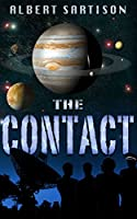 The Contact: The ascendancy of mankind is being decided on Jupiter (English Edition)