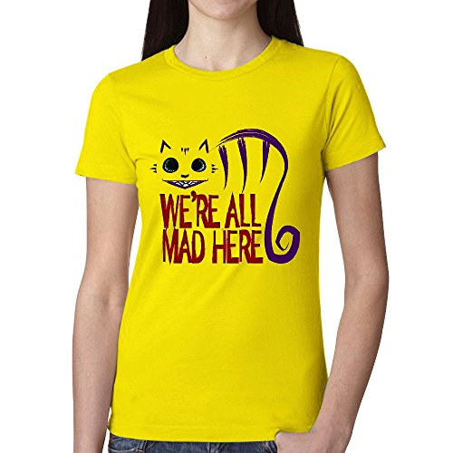 Timico Personalized We're All Mad Here Women T-shirt Yellow