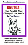 All Products : Brutus - the Rabbit That Changed the World