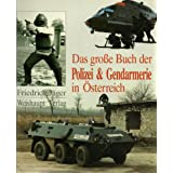 Das grosse Buch der Polizei und Gendarmerie in Österreich