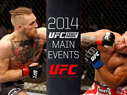 2014 UFC FIGHT PASS Main Events