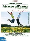 Attacco all'asma...e non solo (Salute & dintorni)