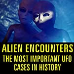 Alien Encounters: The Most Important UFO Cases in History |  Reality Entertainment