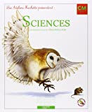 Les Ateliers Hachette Sciences exp�rimentales et Technologie CM - Livre de l'�l�ve - Ed.2011