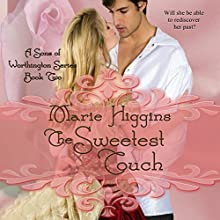 The Sweetest Touch: Sons of Worthington, Book 2 (       UNABRIDGED) by Marie Higgins Narrated by Jaicie Kirkpatrick