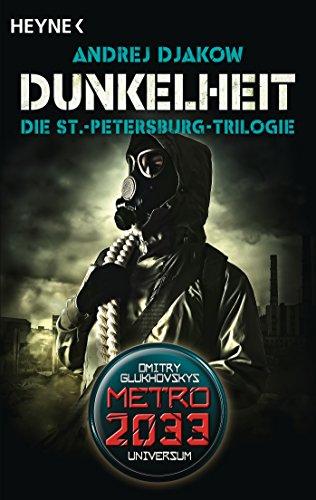 Djakow, Andrej: Dunkelheit - Die St.-Petersburg-Trilogie