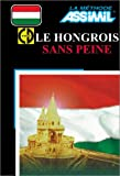 echange, troc Assimil - Collection Sans Peine - Le Hongrois sans peine (1 livre + coffret de 4 CD)