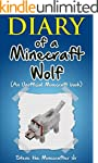 Minecraft: Diary of a Minecraft Wolf:...