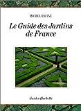 echange, troc Alix Audurier-Cros, Michel Racine - Le Guide des jardins de France