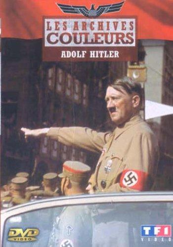 [Multi] Les archives couleurs - Adolf Hitler    [TVrip]