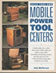 Build Your Own Mobile Power Tool Centers