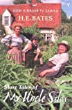More Tales of My Uncle Silas (0099453568) by Bates, H.E.