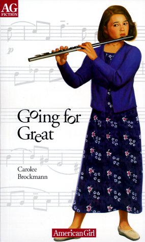 Going for Great (Ag Fiction (American Girl)), CAROLEE BROCKMANN