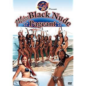 nudist pageant Miss Black Nude Pageant: