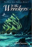 The Wreckers (The High Seas Trilogy) (0440415454) by Lawrence, Iain