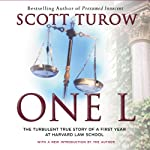 One L: The Turbulent True Story of a First Year at Harvard Law School | Scott Turow