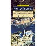 The Italian Riviera: A Complete Guide to Liguria, including Portofino, Cinque Terre, Portovenere, Genoa and Sanremo...