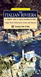 img - for The Italian Riviera: A Complete Guide to Liguria, including Portofino, Cinque Terre, Portovenere, Genoa and Sanremo book / textbook / text book