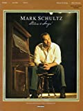 Mark Schultz - Stories and Songs (063407766X) by Schultz, Mark