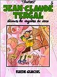 Jean-Claude Tergal. 05, Jean-Claude Tergal découvre les mystères du sexe