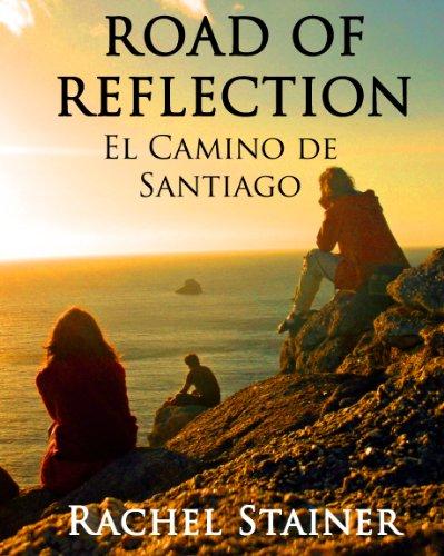 Road of reflection - El Camino de Santiago PDF